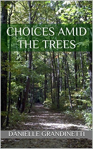 Choices Amid the Trees Cover